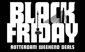 Black Friday Rotterdam Weekend Deals