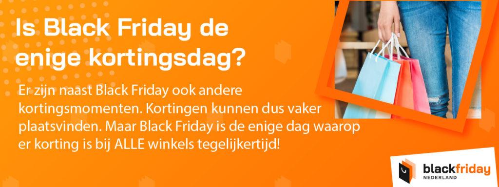 Is Black Friday de enige kortingsdag?