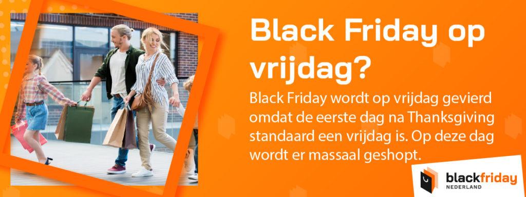 Waarom wordt Black Friday op vrijdag gevierd?